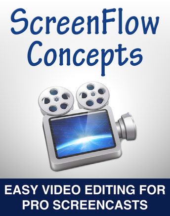 Ebook on ScreenFlow, a screencasting application for Mac OS X, explains concepts from screen capture to video editing to maximize editing efficiency.
