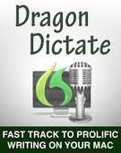 Dragon Dictate ebook Fast Track to Prolific Writing on Your Mac