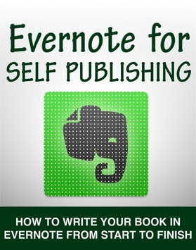 How to write a book using Evernote and run your self publishing business